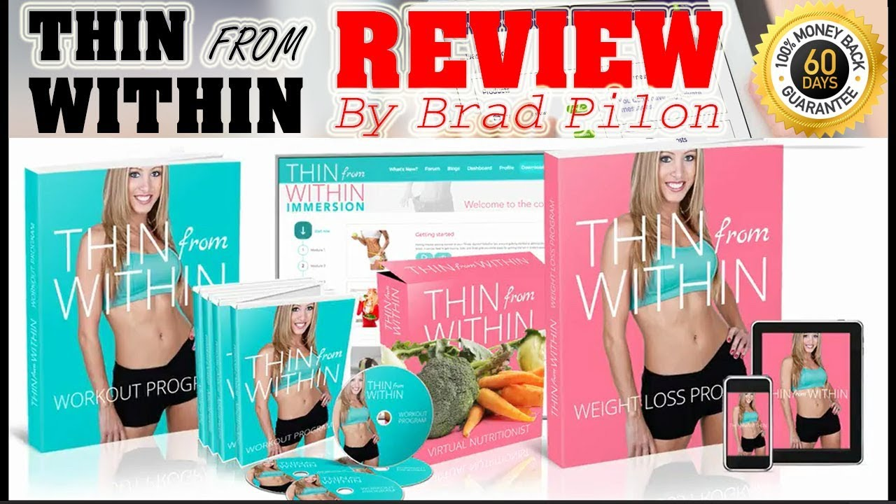 The Thin From Within Program